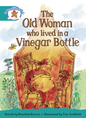 Literacy Edition Storyworlds Stage 6, Once Upon a Time World, the Old Woman Who Lived in a Vinegar Bottle by