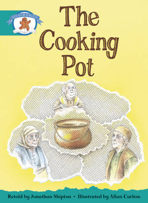 Literacy Edition Storyworlds Stage 6, Once Upon a Time World, the Cooking Pot by