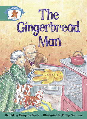 Literacy Edition Storyworlds Stage 6, Once Upon a Time World, the Gingerbread Man by