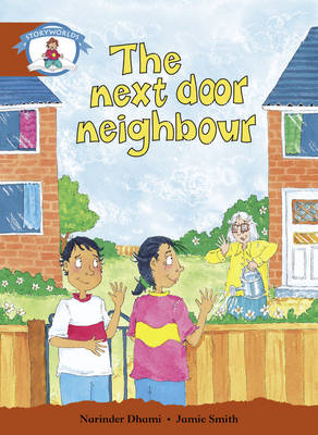 Literacy Edition Storyworlds Stage 7 Our World, the Next Door Neighbour by