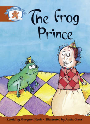 Literacy Edition Storyworlds Stage 7, Once Upon a Time World, the Frog Prince by