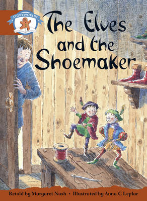 Literacy Edition Storyworlds Stage 7, Once Upon a Time World, the Elves and the Shoemaker by