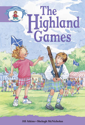 Literacy Edition Storyworlds Stage 8, Our World, Highland Games by