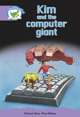 Literacy Edition Storyworlds Stage 8, Fantasy World, Kim and the Computer Giant by