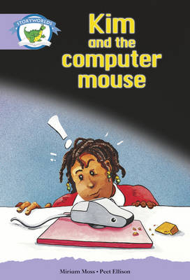 Literacy Edition Storyworlds Stage 8, Fantasy World, Kim and the Computer Mouse by