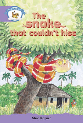 Literacy Edition Storyworlds Stage 8, Animal World, the Snake That Couldn't Hiss by