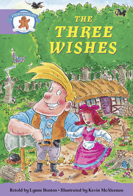 Literacy Edition Storyworlds Stage 8 Once Upon a Time World, the Three Wishes by