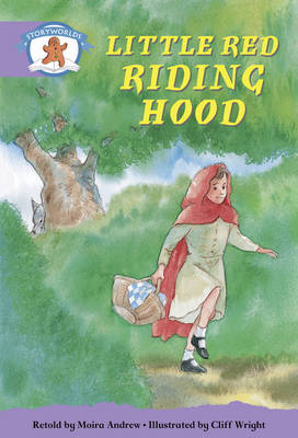 Literacy Edition Storyworlds Stage 8, Once Upon a Time World, Little Red Riding Hood by