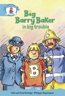 Literacy Edition Storyworlds Stage 9, Our World, Big Barry Baker in Big Trouble by