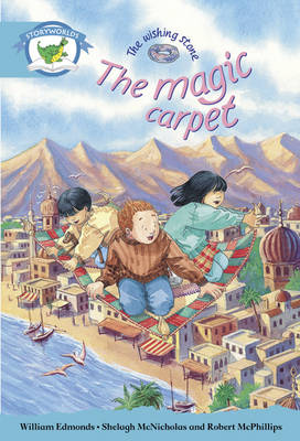 Literacy Edition Storyworlds Stage 9, Fantasy World, the Magic Carpet by