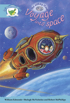 Literacy Edition Storyworlds Stage 9, Fantasy World, Voyage into Space by William Edmonds