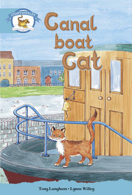 Literacy Edition Storyworlds Stage 9, Animal World, Canal Boat Cat by Tony Langham