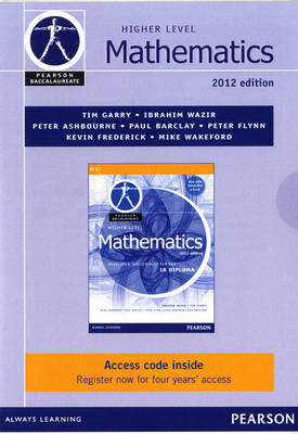 Pearson Baccalaureate Higher Level Mathematics Ebook Only Edition for the IB Diploma by Ibrahim Wazir, Tim Garry