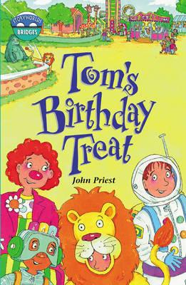 Storyworlds Bridges Stage 10 Tom's Birthday Treat 6 Pack by John Priest