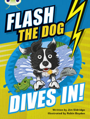 BC Brown B/3B Flash the Dog Dives In! by Jim Eldridge
