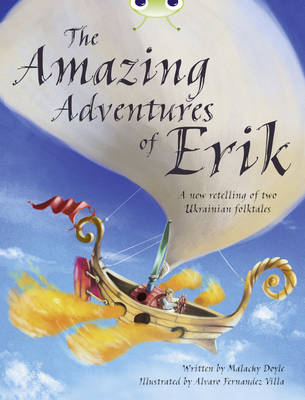 BC Grey A/3A the Amazing Adventures of Erik by Malachy Doyle