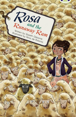 BC Blue (KS2) B/4A Rosa and the Runaway Ram by Gareth Osborne