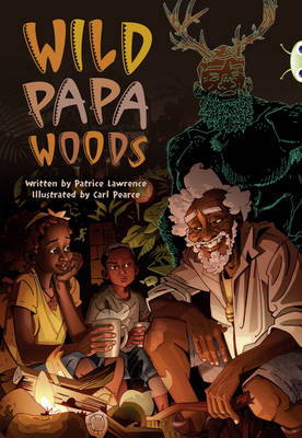 Wild Papa Woods Red (KS2) B/5b by Patrice Lawrence