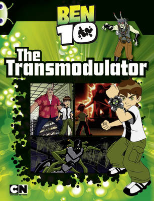 Ben 10: The Transmodulator Orange B/1A by Carrie Lewis