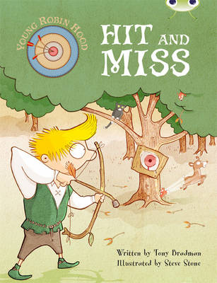Young Robin Hood: Hit and Miss Turquoise B/1 by Tony Bradman