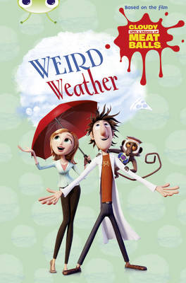 Cloudy with a Chance of Meatballs: Weird Weather Gold B/2B by Catherine Baker