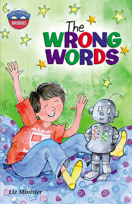 Storyworlds Bridges Stage 11, the Wrong Words 6 Pack by Celia Warren
