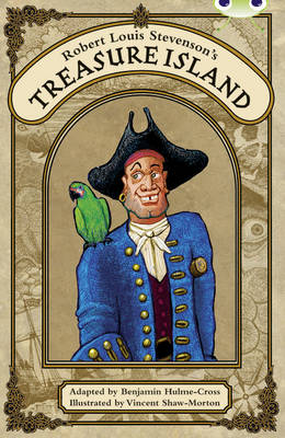 Robert Louis Stevenson's Treasure Island Red (KS2) A/5c by Benjamin Hulme-Cross