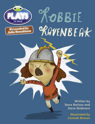 Julia Donaldson Plays Robbie Ravenbeak Brown/3C-3B by Steve Barlow, Steve Skidmore
