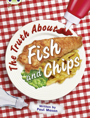 NF Gold A/2B the Truth About Fish and Chips by Paul Mason