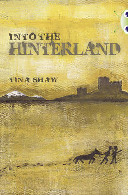 Into the Hinterland Red (KS2) +/5a by Tina Shaw