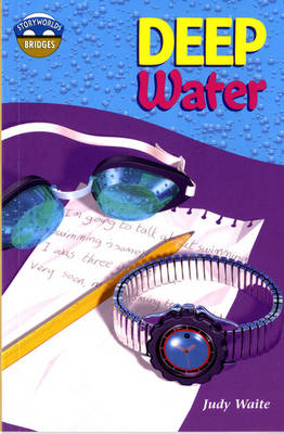Storyworlds Bridges Stage 12 Deep Water 6 Pack by Judy Waite