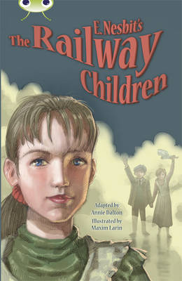 Nesbit's Railway Children Blue (KS2) B/4a E. by Annie Dalton