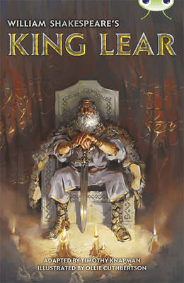 William Shakespeare's King Lear Red (KS2) B/5b by Timothy Knapman