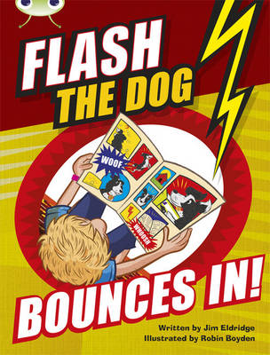 Flash the Dog Bounces in! Brown A/3c by Jim Eldridge
