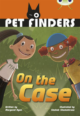 Pet Finders on the Case Grey B/4c by Margaret Ryan