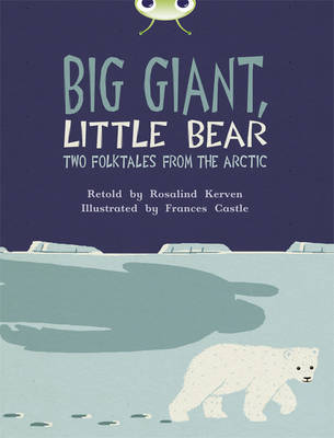 Big Giant, Little Bear Brown B/3b by Rosalind Kerven