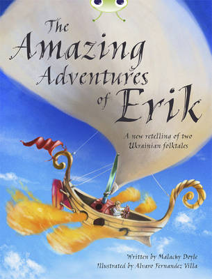 The Amazing Adventures of Erik Grey A/3a by Malachy Doyle