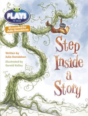 Step Inside a Story Plays Brown/3c-3b by Julia Donaldson