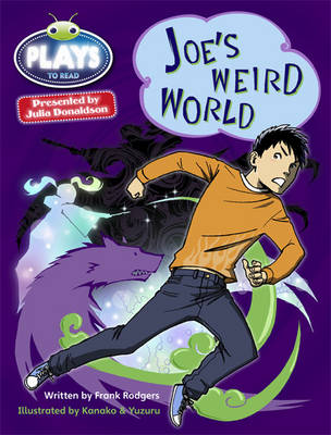 Bug Club Plays Blue (KS2)/4B-4A Joe's Weird World 6-pack by Frank Rodgers