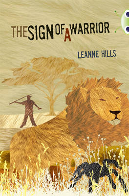 Sign of a Warrior Red (KS2) Plus/6c by Leanne Hills