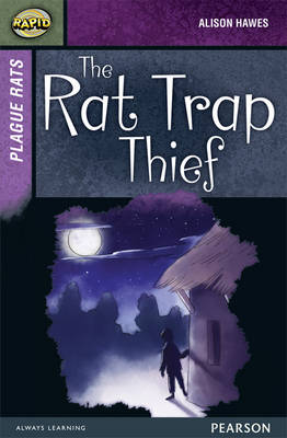 Rapid Stage 7 Set A: Plague Rats: The Rat Trap Thief by Alison Hawes, Celia Warren