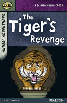 Rapid Stage 7 Set B: Animal Adventures: The Tiger's Revenge 3-Pack by Benjamin Hulme-Cross, Celia Warren
