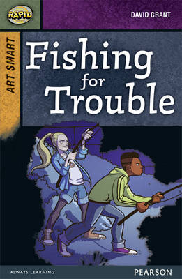 Rapid Stage 8 Set A: Art Smart: Fishing for Trouble 3-Pack by Dee Reid