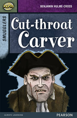 Rapid Stage 8 Set B: Smugglers: Cut-Throat Carver 3-Pack by Benjamin Hulme-Cross, Celia Warren