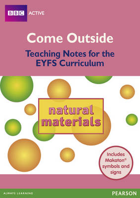 Natural Materials Come Outside EYFS Teachers Pack by