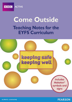 Safe and Well Come Outside EYFS Teachers Pack by
