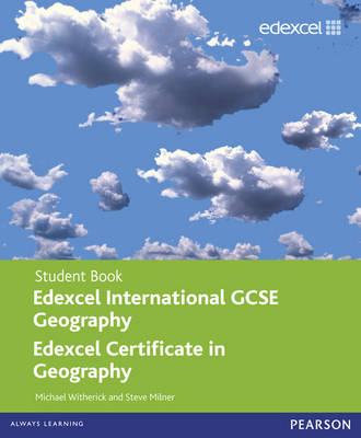 Edexcel International GCSE/certificate Geography Student Book and Revision Guide Pack by Steve Milner, Mike Witherick, Rob Bircher