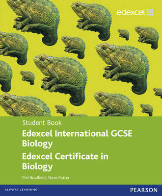 Edexcel International GCSE/certificate Biology Student Book and Revision Guide Pack by Philip Bradfield, Steve Potter, Ann Fullick