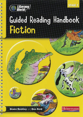 Literacy World Stage 1: Fiction Guided Reading Handbook Framework Edition by