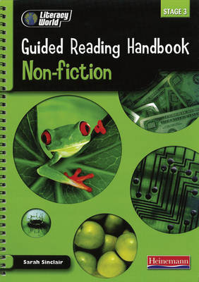 Literacy World Stage 3: Non-Fiction Guided Reading Handbook Framework Edition by